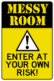 Caution Messy Room Enter At Own Risk Print Poster Photo