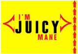 I'm Juicy 2 Posters