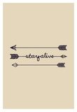 Stay Alive Prints