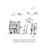 """Could you come back in a few months? Our plate is rather full at the moment."" - New Yorker Cartoon Premium Giclee Print by David Sipress"