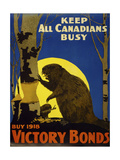 Keep All Canadians Busy, 1918 Victory Bonds Giclée-tryk