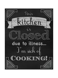 Sick of Cooking Giclee Print by Tina Lavoie