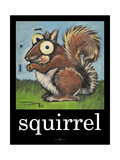 Squirrel Poster Giclee Print by Tim Nyberg