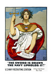 The Sword is Drawn, the Navy Upholds It! Giclee Print