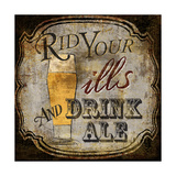 Ale for the Ills Giclée-tryk