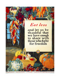 Eat Less, and Let us be Thankful Giclee Print