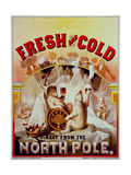 Fresh and Cold - Direct from the North Pole Giclee Print