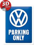 VW Parking Only Blikskilt