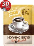 Morning Blend Plechová cedule