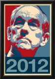 Ron Paul 2012 Political Poster Prints