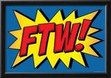 FTW! Comic Pop-Art Art Print Poster Posters
