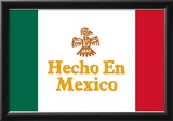 Hecho En Mexico Made in Mexico Art Print Poster Posters