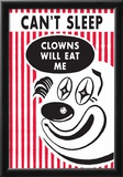Can't Sleep Clowns Will Eat Me Funny Poster Prints