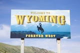Welcome to Wyoming, Forever West Photographic Print by Joseph Sohm