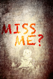 Miss me Wall Sign