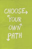 Choose Your Own Path Znaki plastikowe