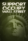 Support Occupy Wall Street Poster Posters