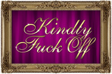 Kindly F*ck Off Purple Faux Frame Art Poster Print Posters