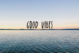 Good Vibes Plastskilt