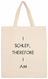 I Schlep, Therefore I Am Tote Bag Tote Bag