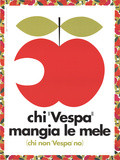 "Those Who ""Vespa"" Eat Apples; Those Who Don't ""Vespa"" Don't Poster"