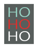 Ho Ho Ho Prints by Rebecca Peragine