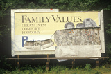 "A Sign That Reads ""Family Values"" Photographic Print"