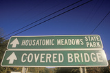Housatonic Meadows State Park and Covered Bridge Sign in Cornwall Bridge, Connecticut Photographic Print