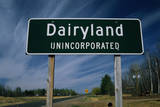 This Is a Road Signs That Says Dairyland Photographic Print