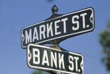 These are Street Signs That Say Market Street and Bank Street Photographic Print