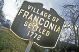 Village of Franconia Sign, Nh, Settled in 1792 Photographic Print
