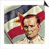 President Tito of Yugoslavia Posters by  English School