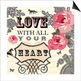 Love with All Your Heart Posters by Violet Leclaire