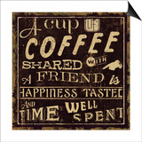 Coffee Quote I Poster by  Pela