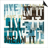 Live the Dream I Posters by Mo Mullan