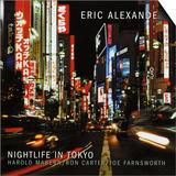 Eric Alexander - Nightlife in Tokyo Posters