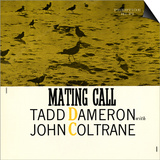 Tadd Dameron with John Coltrane - Mating Call Prints