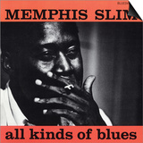 Memphis Slim - All Kinds of Blues Prints