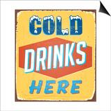 Vintage Metal Sign - Cold Drinks Here - Raster Version Prints by Real Callahan