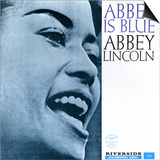 Abbey Lincoln - Abbey is Blue Poster by Paul Bacon