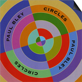 Paul Bley, Circles Posters