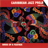 Caribbean Jazz Project - Birds of a Feather Art
