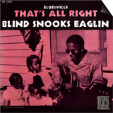 Blind Snooks Eaglin - That's All Right Posters