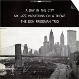 Don Friedman Trio - A Day in the City Poster