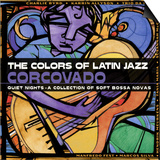 The Colors of Latin Jazz: Corcovado Poster
