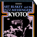 Art Blakey & The Jazz Messengers - Kyoto Posters