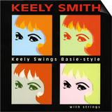 Keely Smith - Keely Swings Basie-style Posters