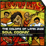 The Colors of Latin Jazz: Soul Cookin' Print