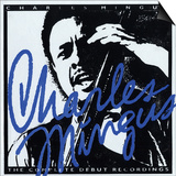 Charles Mingus - The Complete Debut Recordings Prints