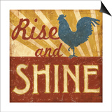 Rise and Shine Posters by Ted Zorns
